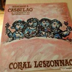 Discos de vinilo: CORAL LESTONNAC - HOMENAXE A CASTELAO NO CENTENARIO DO SEU NACEMENTO (1886-1986) - 1986 - LP. Lote 254751540