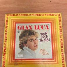 Discos de vinilo: GIAN LUCA - BRIGHT EYES IN THE NIGHT. Lote 254765480
