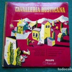 Discos de vinilo: CABALLERIA RUSTICANA PHILIPS MASCAGNI 10 PULGADAS. Lote 254767375