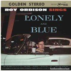 Discos de vinilo: ROY ORBISON SINGS LONELY AND BLUE (LP) . VINILO REEDICIÓN ROCK AND ROLL BALLAD. Lote 254780430