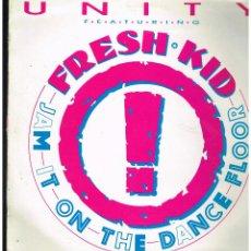 Discos de vinilo: UNITY FEATURING FRESH KID - JAM IT ON THE DANCE FLOOR - MAXI SINGLE 1990 - ED. BELGICA. Lote 254785165