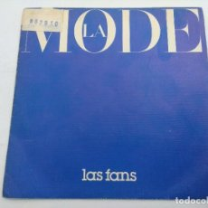 Discos de vinilo: LA MODE/LAS FANS/SINGLE.. Lote 254785945
