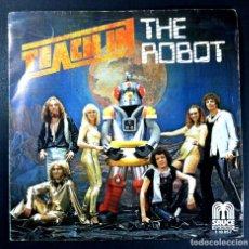Discos de vinilo: TEACH IN - THE ROBOT / WELL COMEBACK - SINGLE 1979 - SAUCE. Lote 254790135
