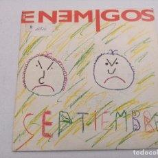 Discos de vinilo: LOS ENEMIGOS/SEPTIEMBRE/SINGLE.. Lote 254790610