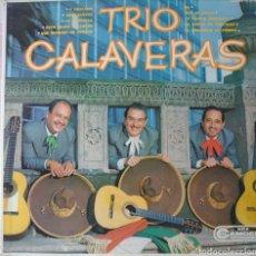 Discos de vinilo: TRIO CALAVERAS LP SELLO RCA CAMDEN EDITADO EN MÉXICO.... Lote 254807040