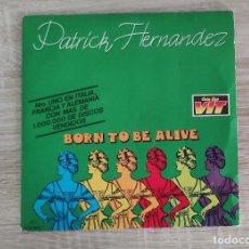 Discos de vinilo: DISCO SINGLE - BORN TO BE ALIVE PATRICK HERNANDEZ - CBS 7283 / COLA CAO VIT. Lote 254812165