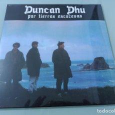 """Discos de vinilo: DUNCAN DHU - POR TIERRAS ESCOCESAS - MINI LP DE GASA 1985 - REEDICION VINILO DE 10"""" - NUEVO. Lote 254820630"""