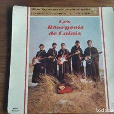 Discos de vinilo: LES BOURGEOIS DU CALAIS - ROUND AND ROUND + 3 ******* RARO EP 60S BEAT FRANCÉS. Lote 254820670