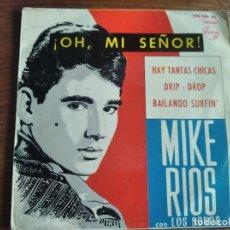 Discos de vinilo: MIKE RÍOS - OH, MI SEÑOR! ***** RARO EP 1964. Lote 254822105