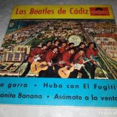 Discos de vinilo: LOS BEATLES DE CADIZ-LA GARRA-JUANITA BANANA. Lote 254822145