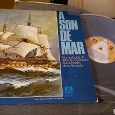 Discos de vinilo: A SON DE MAR. DOBLE VINILO DE HIMNOS DE LA ARMADA. Lote 254829435