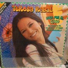 Discos de vinilo: LP TERESA RABAL : LOCA POR EL CIRCO ( DISCO NUEVO, SIN USO, PRECINTADO DE ORIGEN ). Lote 254829515