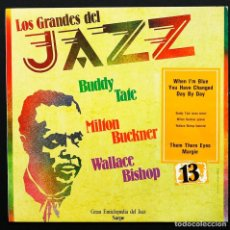 Disques de vinyle: LP LOS GRANDES DEL JAZZ: Nº 13, BUDDY TATE, MILTON BUCKNER, WALLACE BISHOP. SARPE, 1980. EXCELENTE.. Lote 254838935