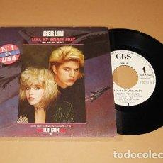 Discos de vinilo: BERLIN - TAKE MY BREATH AWAY (TOP GUN) - PROMO SINGLE - 1986. Lote 254839005