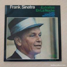 Discos de vinilo: FRANK SINATRA - EXTRAÑOS EN LA NOCHE / LLAMA / DOWNTOWN / VIENTO ESTIVAL EP HISPAVOX 1966 EX++. Lote 254844390