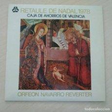 Discos de vinilo: RETAULE DE NADAL 1978 - ORFEON NAVARRO REVERTER - EP (4 TEMAS) EN EXCELENTE ESTADO, COMO NUEVO. Lote 254844590