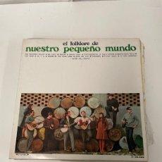 Discos de vinilo: NUESTRO PEQUEÑO MUNDO. Lote 254850275