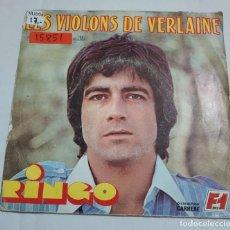 Discos de vinilo: 15851 - RINGO - LES VIOLINS DE VERLAINE - LA FILLE QUE J'AIME - AÑO 1977. Lote 254856360