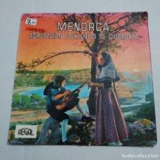 Discos de vinilo: 15837 - MENORCA - AGRUPACION FOLKLORICA DE CIUDADELA - AÑO 1963. Lote 254856750
