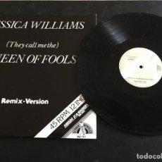 "Discos de vinilo: JESSICA WILLIAMS – (THEY CALL ME THE) QUEEN OF FOOLS (REMIX-VERSION) - 12"" HOLANDA. Lote 254917835"