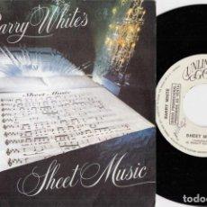 Discos de vinilo: BARRY WHITE - SHEET MUSIC- SINGLE DE VINILO EDICION ESPAÑOLA #. Lote 254920240