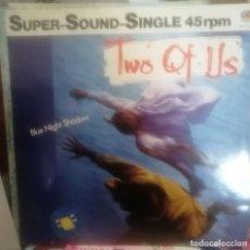 Discos de vinilo: TWO OF US: BLUE NIGHT SHADOW, MAXI 1985 - VINILO AZUL. Lote 254923085