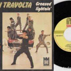 Discos de vinilo: JOHN TRAVOLTA - GREASE LIGHTNIN' - DE L BANDA SONORA DE GREASE - SINGLE DE VINILO EDICION ESPAÑOLA #. Lote 254925870