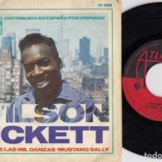 Discos de vinilo: WILSON PICKETT - MUSTANG SALLY / TIERRA DE LAS MIL DANZAS - SINGLE DE VINILO EDICION ESPAÑOLA #. Lote 254926480