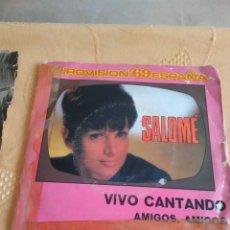Discos de vinil: BAL-5 DISCO VINILO 7 PULGADAS EUROVISION 69 ESPAÑA SALOME VIVO CANTANDO AMIGOS, AMIGOS. Lote 254967475