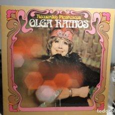 Discos de vinilo: LP OLGA RAMOS : RECUERDOS PICARESCOS ( CON DEDICATORIO FIRMADA POR LA ARTISTA ). Lote 254968980