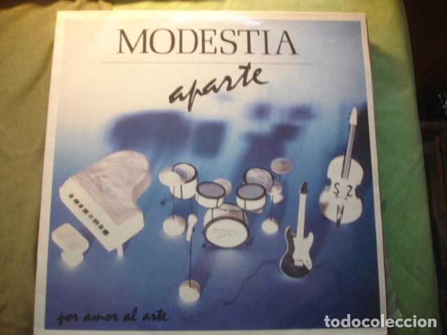 MODESTIA APARTE POR AMOR AL ARTE (Música - Discos - LP Vinilo - Grupos Españoles de los 70 y 80)