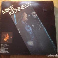 Discos de vinilo: MIKE KENNEDY MIKE KENNEDY. Lote 254976040