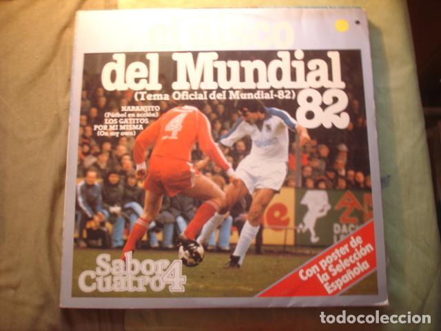 SABOR CUATRO EL DISCO DEL MUNDIAL 82 (Música - Discos - LP Vinilo - Grupos Españoles de los 70 y 80)