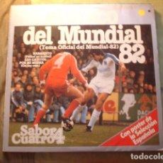 Discos de vinilo: SABOR CUATRO EL DISCO DEL MUNDIAL 82. Lote 254978665