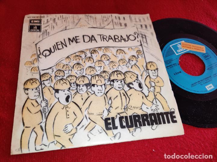 EL CURRANTE ¿QUIEN ME DA TRABAJO?/JUNGLE FEVER 7 SINGLE 1978 PROMO FUNKY GROOVE IMPROVISTO (Música - Discos - Singles Vinilo - Grupos Españoles de los 70 y 80)