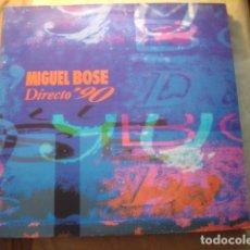 Discos de vinilo: MIGUEL BOSÉ DIRECTO '90. Lote 254985860