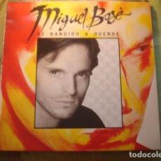 Discos de vinilo: MIGUEL BOSE DE BANDIDO A DUENDE. Lote 254986720