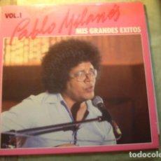 Discos de vinilo: PABLO MILANÉS MIS GRANDES EXITOS VOL. 1. Lote 254987930