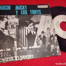 Discos de vinilo: MOCHI & MICKY Y LOS TONYS MEGATON YE YE YEYE. SHA LA/YA NO ESTAS 7'' SINGLE 1965 NOVOLA RARO. Lote 254987940