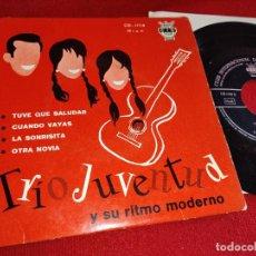 Discos de vinilo: TRIO JUVENTUD TUVE QUE SALUDAR/CUANDO VAYAS/LA SONRISITA/OTRA NOVIA EP 1962 CID. Lote 254988255