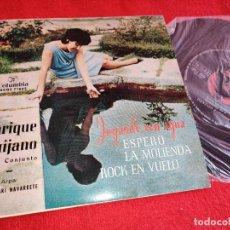 Discos de vinilo: ENRIQUE QUIJANO JUGANDO CON AGUA/ESPERO/LA MOLIENDA/ROCK EN VUELO EP 7'' 1962 COLUMBIA. Lote 254992295