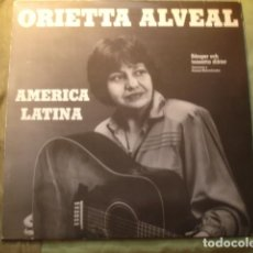 Discos de vinilo: ORIETTA ALVEAL - AMERICA LATINA CANCIONES Y POEMAS MUSICALIZADOS. Lote 254994805