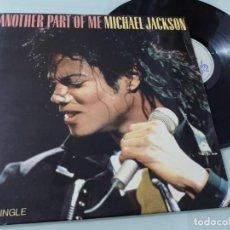 Discos de vinilo: MICHAEL JACKSON - ANOTHER PART OF ME ..MAXISINGLE - EPIC DE 1988 - ESPAÑOL - BUEN ESTADO. Lote 254996460