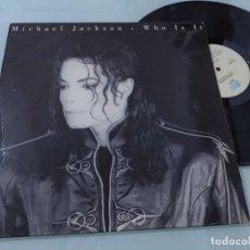 Discos de vinilo: MICHAEL JACKSON - WHO IS IT...MAXISINGLE DE EPIC ESPAÑOL DE 1992 - BUEN ESTADO. Lote 254999375