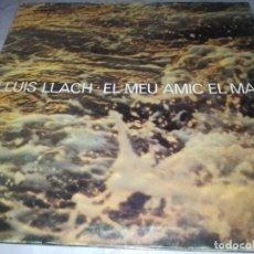 Discos de vinilo: LLUIS LLACH-EL MEU AMIC EL MAR-GATEFOLD. Lote 255002870