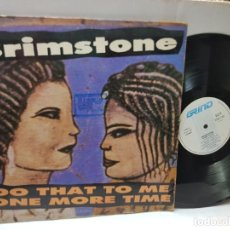 Discos de vinilo: MAXI SINGLE 33 -BRIMSTONE-DO THAT TO ME ONE MORE TIME EN FUNDA ORIGINAL AÑO 1988. Lote 255003670
