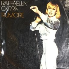 Discos de vinilo: RAFFAELLA CARRA - RUMORE. Lote 255004880