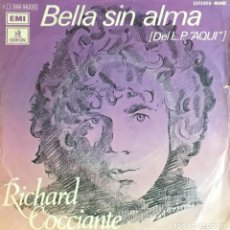 Discos de vinilo: RICHARD COCCIANTE - BELLA SIN ALMA. Lote 255005000