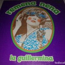 Discos de vinilo: REMENA NENA-LA GUILLERMINA-GATEFOLD-VINILO EN MUY BUEN ESTADO. Lote 255008130