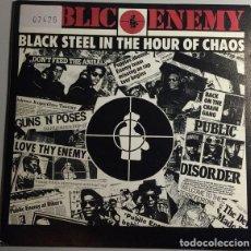 Discos de vinilo: PUBLIC ENEMY – BLACK STEEL IN THE HOUR OF CHAOS-PROMO ESPAÑOL 1989. Lote 255012325